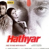 Hathyar (Original Motion Picture Soundtrack) by Various Artists