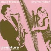 Aventure by Mulo Francel / Evelyn Huber