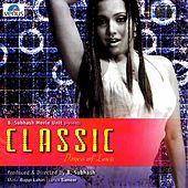 Classic Dance of Love (Original Motion Picture Soundtrack) by Various Artists