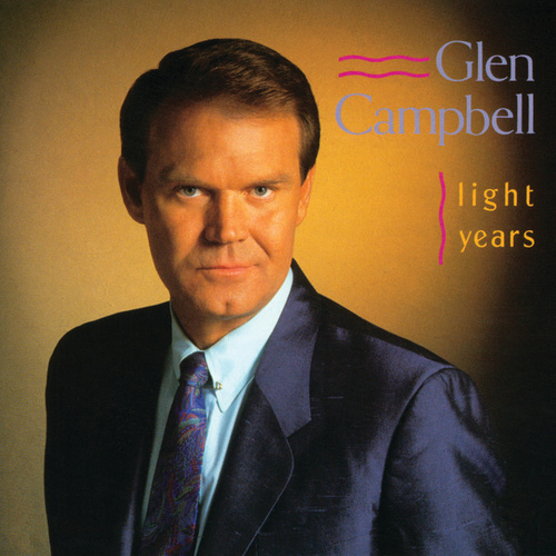 Light Years by Glen Campbell