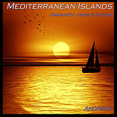 Mediterranean Islands - Amaranth by Andreas
