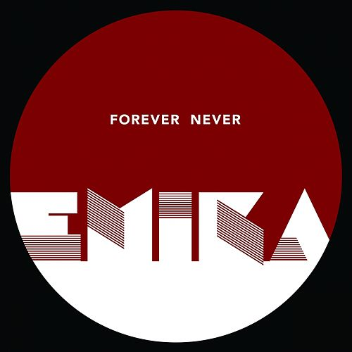 Forever Never by Emika