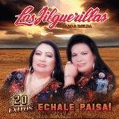 20 Exitos - Echale Paisa! by Las Jilguerillas