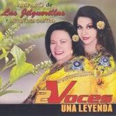 2 Voces Una Leyenda by Las Jilguerillas
