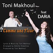 Comme Une Fleur by Toni Makhoul