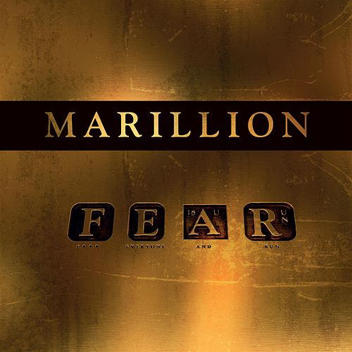 F E A R by Marillion