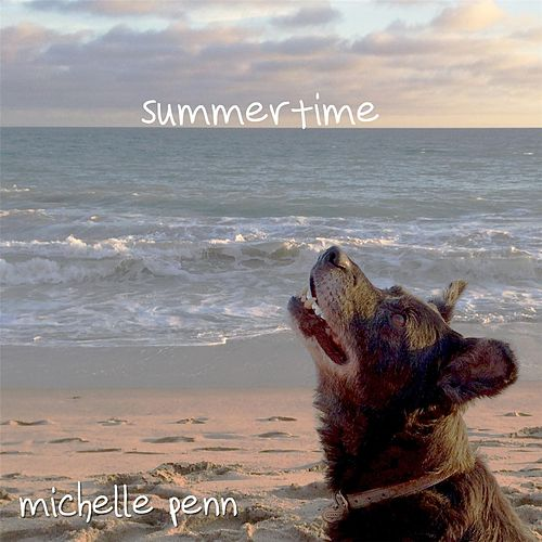 Summertime by Michelle Penn