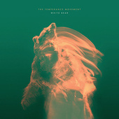 White Bear by The Temperance Movement