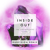 Inside Out (DubVision Remix) by The Chainsmokers