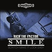 Smile by Rich The Factor