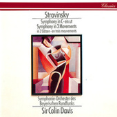 Stravinsky: Symphony In Three Movements; Symphony In C von Sir Colin Davis