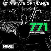 A State Of Trance Episode 771 by Various Artists