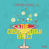 Christmas Cocktails: The Cosmopolitan Affect, Vol. 5 by Various Artists