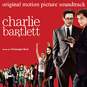 Charlie Bartlett (Original Motion Picture Soundtrack) von Various Artists