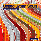 United Urban Souls a Compilation, Vol. 5 by Various Artists
