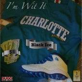 I'm Wit It by Black Ice