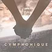 Been Through It All (feat. Moe Roy) - Single by Cymphonique