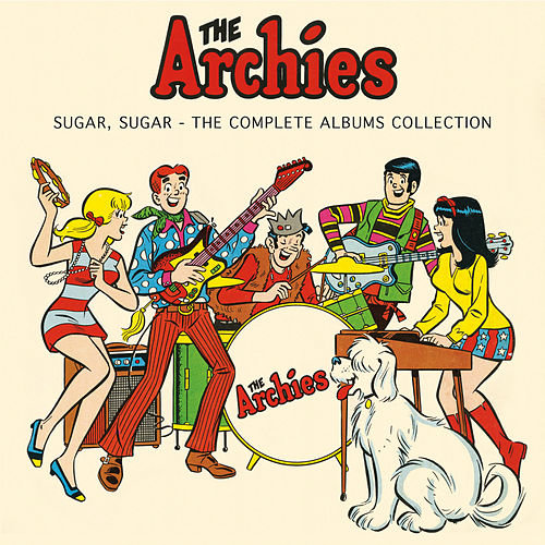 Sugar, Sugar - The Complete Albums Collection by The Archies