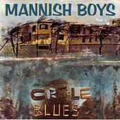 Creole Blues by The Mannish Boys