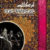 Hadeeth Al Rouh by Oum Kalthoum