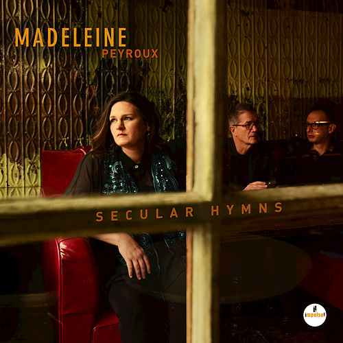 Everything I Do Gonna Be Funky by Madeleine Peyroux