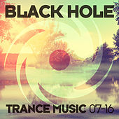 Black Hole Trance Music 07-16 by Various Artists