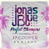 Perfect Strangers (Remixes) von Jonas Blue
