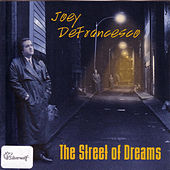 The Street of Dreams by Joey DeFrancesco