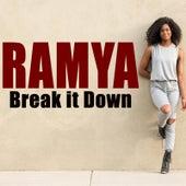 Break It Down by Ramya