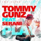 Play (feat. Serani) by Tommy Gunz