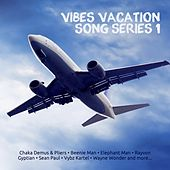 Vibes Vacation Songs Series 1 by Various Artists