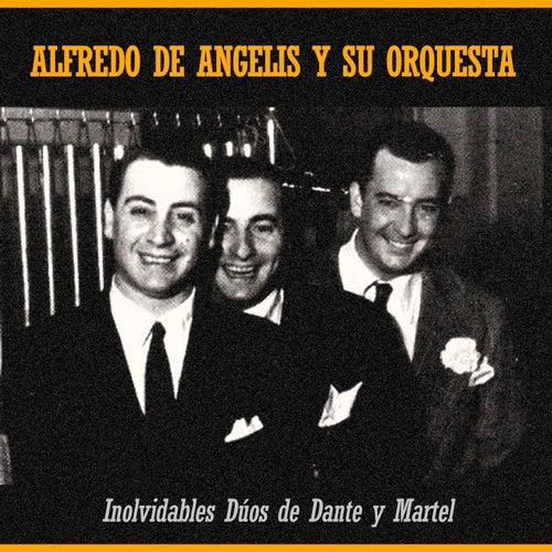 Inolvidables Dúos de Dante y Martel by Alfredo De Angelis