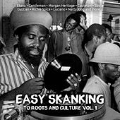 Easy Skanking To Roots & Culture, Vol.1 by Various Artists