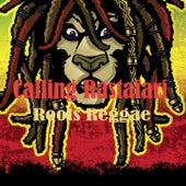 Calling Rastafari Roots Reggae by Various Artists