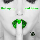 Shut up and Listen by alu