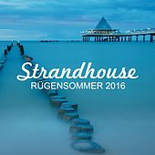 Strandhouse Rügensommer 2016 by Various Artists