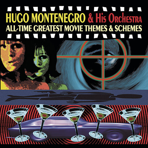 All-Time Greatest Movie Themes & Schemes by Hugo Montenegro