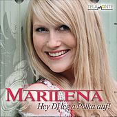 Hey DJ leg a Polka auf! by Marilena