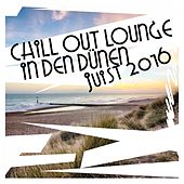 Chill out Lounge in Den Dünen: Juist 2016 by Various Artists