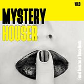 Mystery Houser, Vol. 3 - Finest Selection of Dance Music by Various Artists