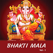 Bhakti Mala, Vol. 1 by Various Artists