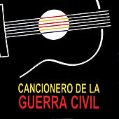 Cancionero de la Guerra Civil by Various Artists