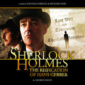 The Reification of Hans Gerber (Audiodrama Unabridged) by Sherlock Holmes