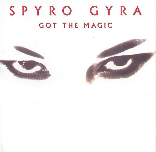 Got the Magic by Spyro Gyra