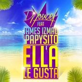 Ella Le Gusta by DJ Youcef