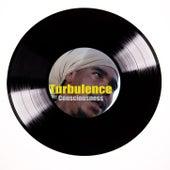 Turbulence Consciousness  by Turbulence