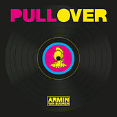 Pull Over by Armin Van Buuren