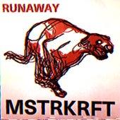 Runaway von MSTRKRFT