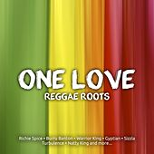 One Love Reggae Roots by Various Artists