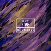 The First Five by Cochise